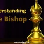 How Does The Bishop Move In A Chess Game