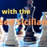 Closed Sicilian Chess Opening