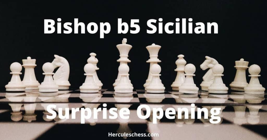 Bishop b5 sicilian