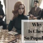 Why Is Chess So Popular?