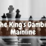 King's Gambit Mainline