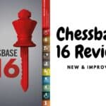 Chessbase 16 Review: How Much Does It Cost & Is It Worth Buying?