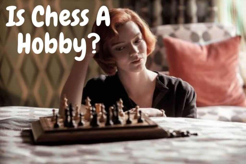 is chess a hobby