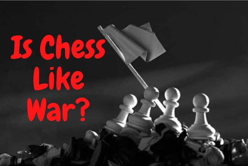 is chess like war