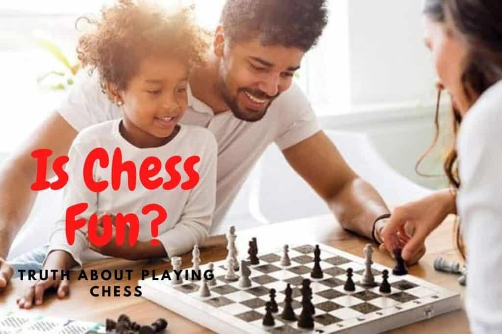 is chess fun