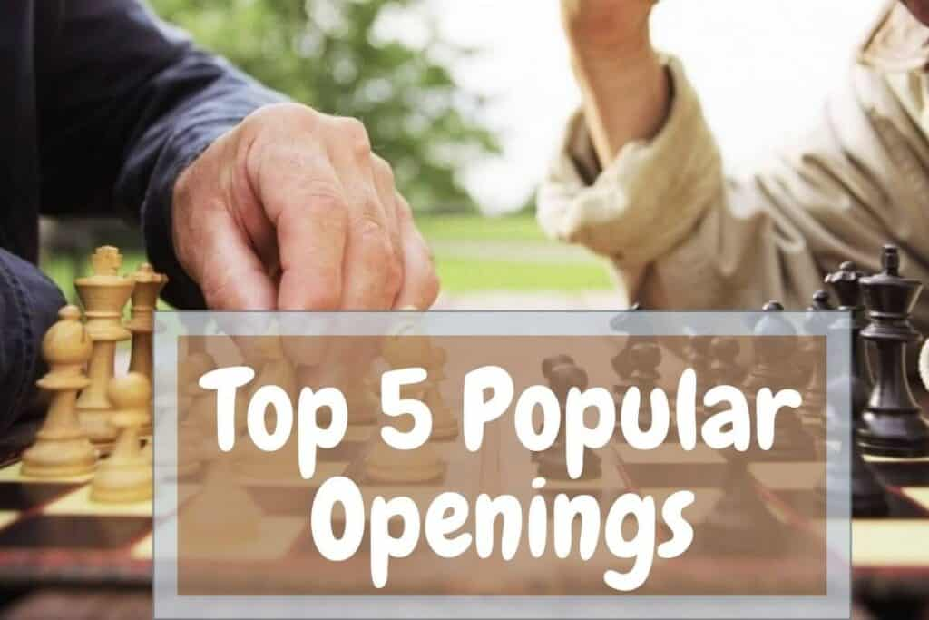 most popular chess openings