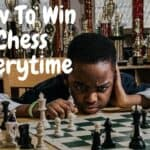 How To Win At Chess Every time!