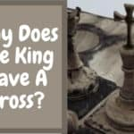 Why Does The King In Chess Have A Cross?