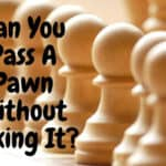 Can You Pass A Pawn Without Taking It?